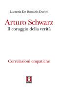 Arturo Schwarz. Il coraggio della verità