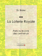 La Loterie Royale