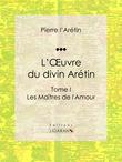 L'Oeuvre du divin Arétin