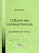 L'Oeuvre des conteurs français