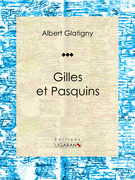 Gilles et Pasquins