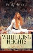 Wuthering Heights - Sturmhöhe (Vollständige deutsche Ausgabe)