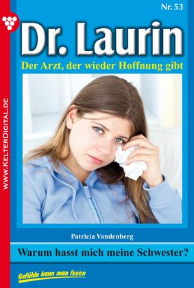 Dr. Laurin 53 - Arztroman
