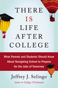 There Is Life After College