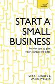 Start a Small Business: The Complete Guide to Starting a Business