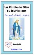 La parole de Dieu au jour le jour (mois d'Août 2015)