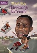 What Was Hurricane Katrina?