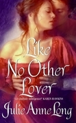 Julie Anne Long - Like No Other Lover: Pennyroyal Green Series