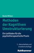 Methoden der Kognitiven Umstrukturierung