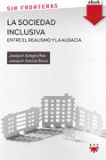 La sociedad inclusiva. Entre el realismo y la audacia