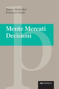 Mente Mercati Decisioni