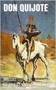 Don Quijote (Illustrierte Gesamtausgabe - Buch 1 und 2)