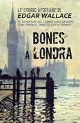 Bones a Londra