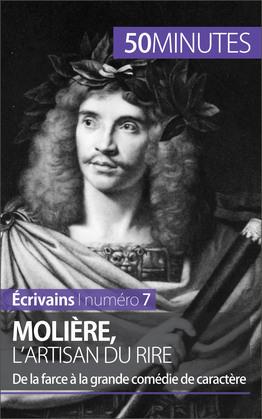 Molière, l'artisan du rire