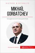Gorbatchev, le dernier dirigeant de l'URSS