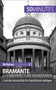 Bramante et l'architecture renaissante