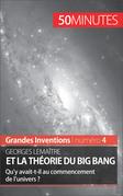Georges Lemaître et la théorie du Big Bang