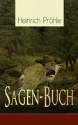 Sagen-Buch (580 Deutsche Sagen in einem Buch - Vollständige Ausgabe)