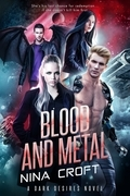 Blood and Metal (Entangled Select Otherworld)
