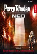 Perry Rhodan Neo 102: Spur durch die Jahrtausende