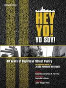 Hey Yo! Yo Soy! 40 Years of Nuyorican Street Poetry, A Bilingual Edition
