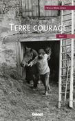 Terre courage