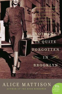 Nothing Is Quite Forgotten in Brooklyn