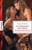 La vengeance du viking: T1 - Indomptables guerriers