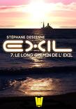 Exil, ép. 7 : Le long chemin de l'exil