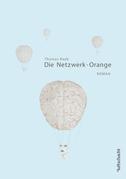 Die Netzwerk-Orange