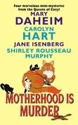 Motherhood Is Murder