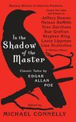 In the Shadow of the Master: Classic Tales by Edgar Allan Poe and Essays by Jeffery Deaver, Nelson DeMille, Tess Gerritsen, Sue Grafton, Stephen King,