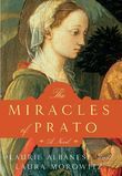 The Miracles of Prato: A Novel