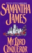 Samantha James - My Lord Conqueror