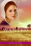 Shelley Shepard Gray - Wanted (Sisters of the Heart, Book 2)