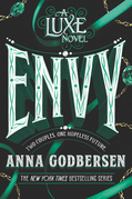 Envy: A Luxe Novel