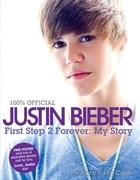 Justin Bieber: First Step 2 Forever