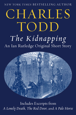The Kidnapping: An Ian Rutledge Original Short Story with Bonus Content