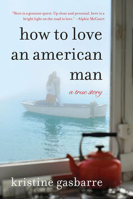 How to Love an American Man: A True Story