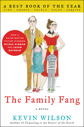 The Family Fang: A Novel