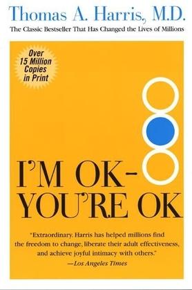 I'm Ok, You're Ok