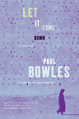 Let it Come Down: A Novel