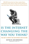 Is the Internet Changing the Way You Think?: The Net's Impact on Our Minds and Future