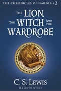The Lion, the Witch and the Wardrobe: The Chronicles of Narnia
