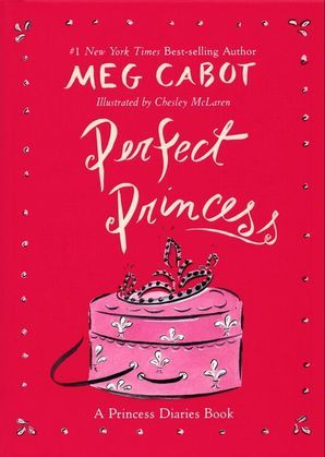 Perfect Princess: A Princess Diaries Book