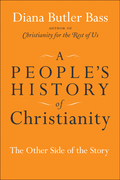 A People's History of Christianity: The Other Side of the Story
