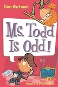 My Weird School #12: Ms. Todd Is Odd!