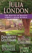The Rogues of Regent Street 4-Book Bundle: The Dangerous Gentleman, The Ruthless Charmer, The Beautiful Stranger, and The Secret Lover