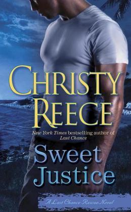 Sweet Justice: A Last Chance Rescue Novel