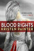 Kristen Painter - Blood Rights